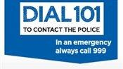 Call 101 to contact the police in a non emergency poster.